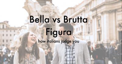 Bella vs. Brutta Figura: How Italians Judge You