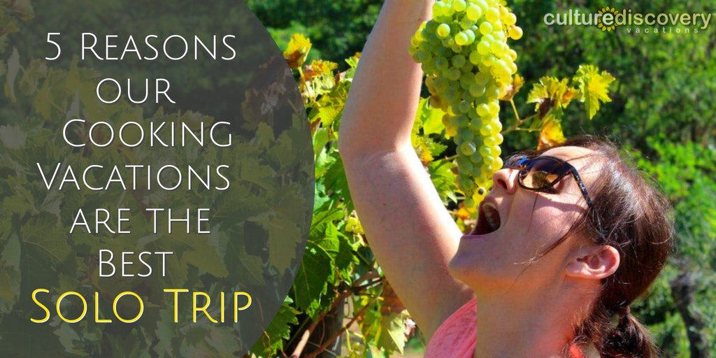 Reasons why our cooking vacations are the best for solo travel