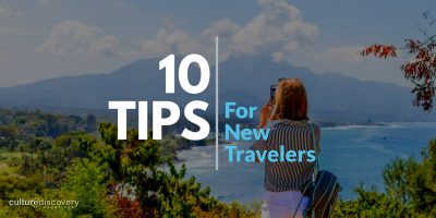 10 Tips for New Travelers