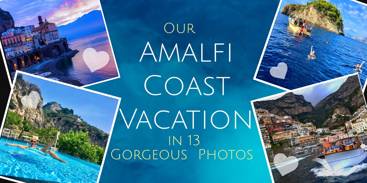 our amalfi coast vacations in 13 photos