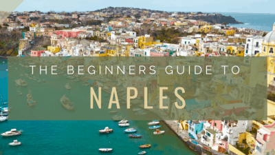 The Beginner's Guide to Naples